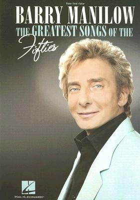 I migliori libri scaricano google libri Barry Manilow: The Greatest Songs of the Fifties DJVU by -