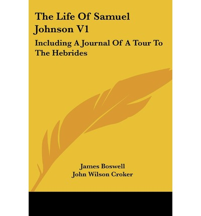 the life of james boswell It would be difficult to find a more shattering refutation of the lessons of cheap morality than the life of james boswell one of the most extraordinary successes in the history of civilization.