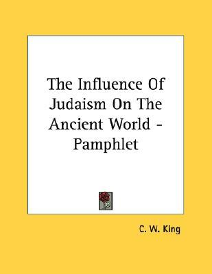 The Influence of Judaism on the Ancient World - Pamphlet