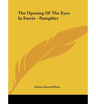 The Opening of the Eyes in Faerie - Pamphlet
