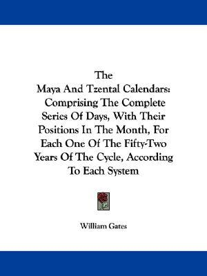 The Maya and Tzental Calendars