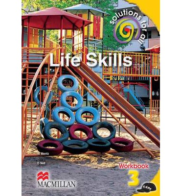 Solutions for All Life Skills: Gr 3: Workbook : Foundation Phase