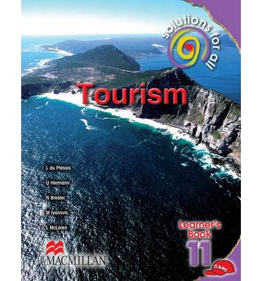 Solutions for All Tourism: Gr 11: Learner's Book