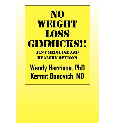 No Weight Loss Gimmicks !! : Just Medicine and Healthy Options