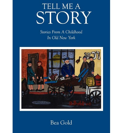 Amazon Kindle Bücher herunterladen PC Tell Me a Story : Stories from a Childhood in Old New York in German PDF ePub 1432778005