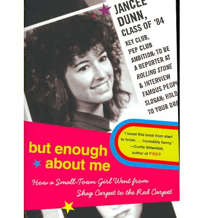 Kostenlose Bücher für das iPhone herunterladen But Enough About Me : How a Small Town Girl Went from Shag Carpet to the Red Carpet in German PDF MOBI by Jancee Dunn