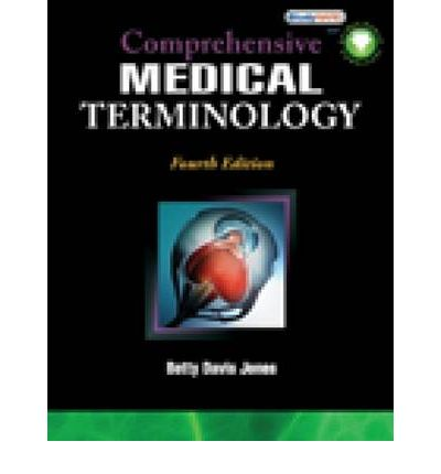 Comprehensive Medical Terminology by Betty Davis Jones (2015, Paperback, Student