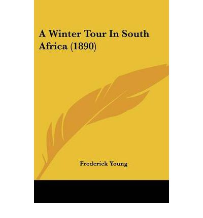 A Winter Tour in South Africa (1890)