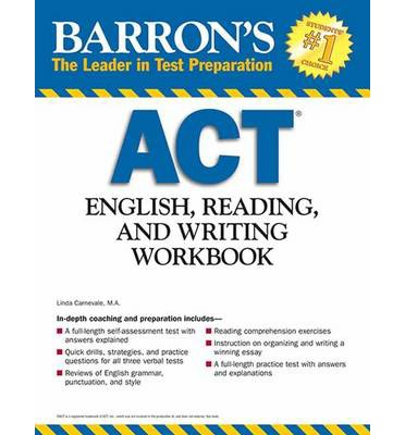 ACT English, Reading,and Writing Workbook