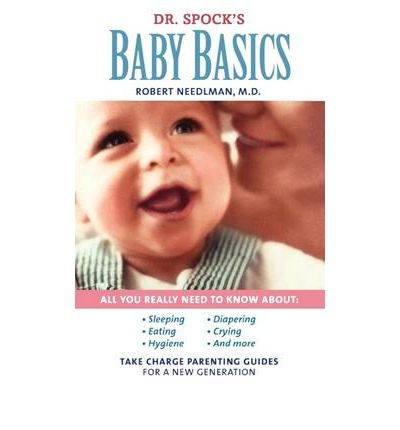 Dr. Spock's Baby and Child Care: 9th Edition by Needlman M.D., M.D. Robert, Spoc