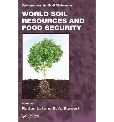World soil resources and food security rattan lal for What is soil resources