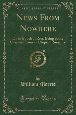 william morris news from nowhere essay Home → sparknotes → literature study guides → herland → context herland william morris's news from nowhere essay help by josephbanks.