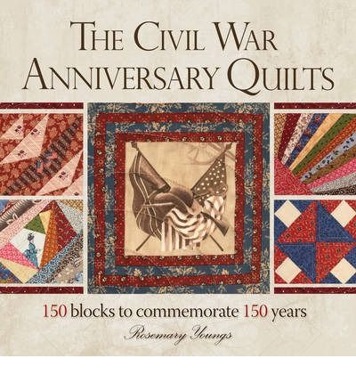 The Civil War 150th Anniversary Quilt