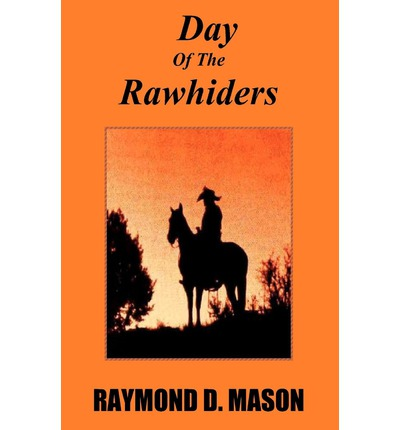 Day of the Rawhiders