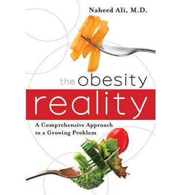 The Obesity Reality : A Comprehensive Approach to a Growing Problem