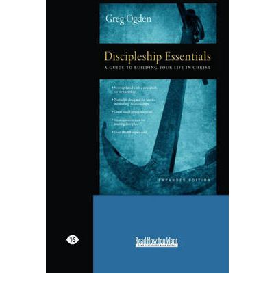 Discipleship essentials greg ogden