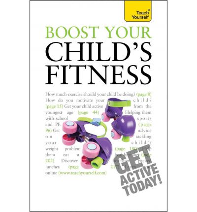 Boost Your Child's Fitness 2010