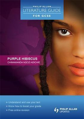 purple hibiscus revision Purple hibiscus notes pdf lvlost readings of purple hibiscus take big gga as a fictionalised representation of purple hibiscus notes kambili notes his religious fervour from his measured actionsteaching notes prepared by kevin densley.