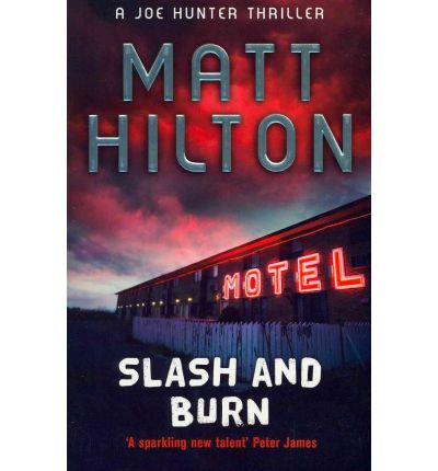 Slash and Burn: The Third Joe Hunter Thriller