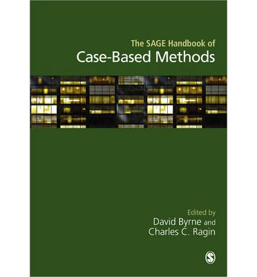 The Sage Handbook of Case-Based Methods