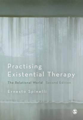 Practising Existential Therapy : The Relational World