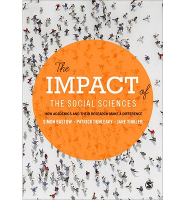 The Impact of the Social Sciences : How Academics and Their Research Make a Difference