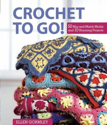 Download gratuito di Google ebooks per ipad Crochet to Go! : 50 Mix-and-Match Motifs for Modern Throws in italiano PDF FB2 iBook by Ellen Gormley 1446300579