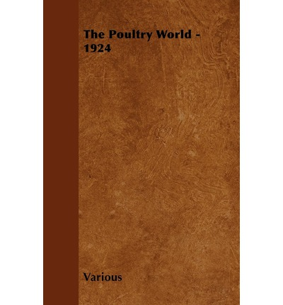 The Poultry World - 1924