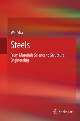 Steels : From Materials Science to Structural Engineering