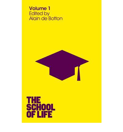 The School of Life: Volume 1
