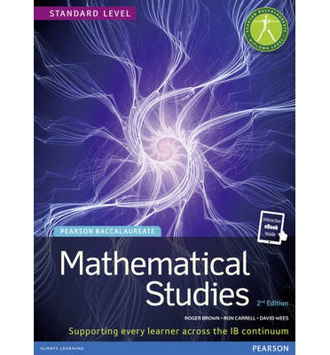Pearson Baccalaureate Mathematical Studies Print and Ebook Bundle for the IB Diploma 2012