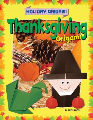 thanksgiving origami ruth owen 9781448879236