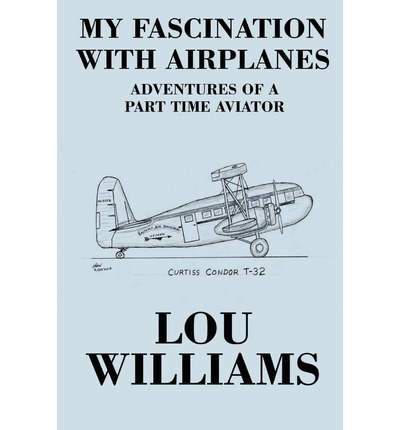 My Fascination with Airplanes