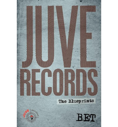 Juve Records : The Blueprints