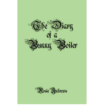 The Diary of a Bunny Boiler