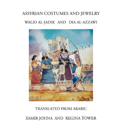 Assyrian Costumes and Jewelry