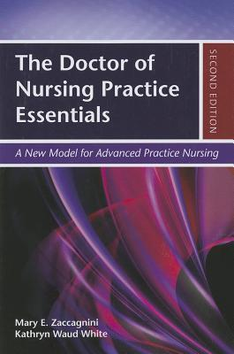 the doctor of nursing practice essentials mary e