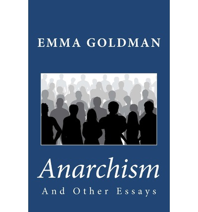 Anarchism and other essays citation oil Header photograph