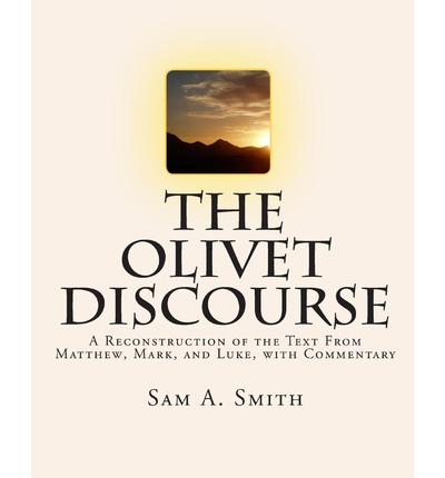 The Olivet Discourse