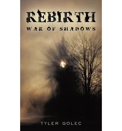 Rebirth : War of Shadows