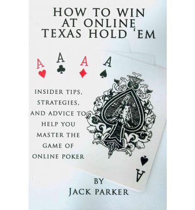 How to Win at Online Texas Hold 'em: Insider Tips