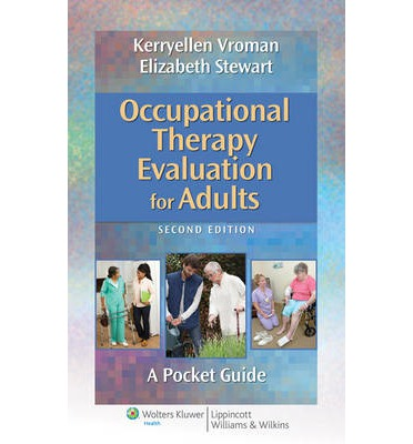 Occupational Therapy Evaluation for Adults: A Pocket Guide