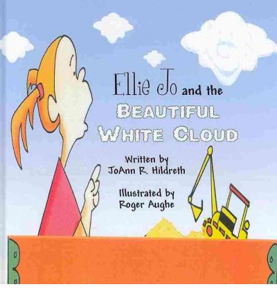 Ellie Jo and the Beautiful White Cloud
