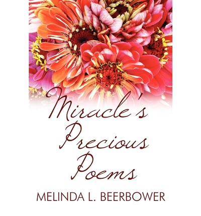 Miracle's Precious Poems