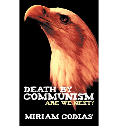 Death By Communism : Are We Next?