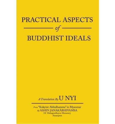 Practical Aspects of Buddhist Ideals