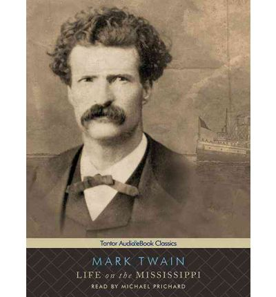 an overview of the life on the mississippi by mark twain Book overview: life on the mississippi is a memoir by mark twain detailing his days as a steamboat pilot on the mississippi life on the mississippi, mark twain.