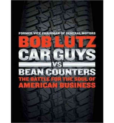 Car Guys Vs. Bean Counters (Library Edition)