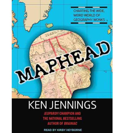 Maphead (Library Edition)