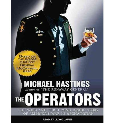 The Operators (Library Edition) : The Wild and Terrifying Inside Story of America's War in Afghanistan